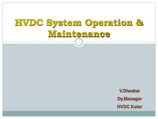 HVDC System Operation & Maintenance