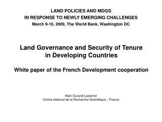 LAND POLICIES AND MDGS  IN RESPONSE TO NEWLY EMERGING CHALLENGES