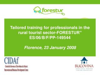"""Tailored training for professionals in the rural tourist sector-FORESTUR"""" ES/06/B/F/PP-149544"""