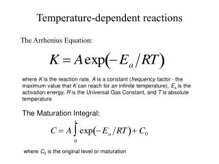 Temperature-dependent reactions