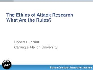 The Ethics of Attack Research: What Are the Rules