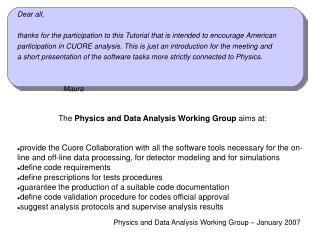 Physics and Data Analysis Working Group – January 2007