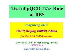 Test of pQCD 12% Rule at BES