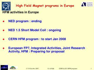 High Field Magnet programs in Europe