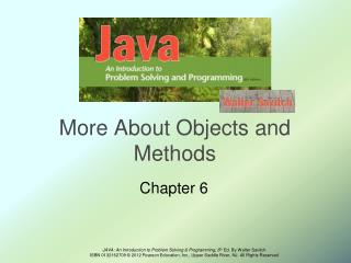 More About Objects and Methods