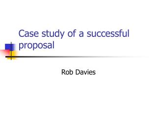 Case study of a successful proposal