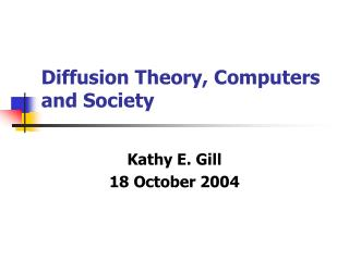 Diffusion Theory, Computers and Society