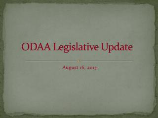 ODAA Legislative Update