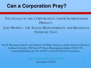 The Goals of the Corporation under Shareholder Primacy: