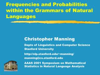 Frequencies and Probabilities within the Grammars of Natural Languages