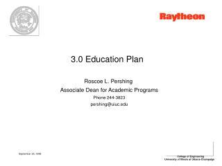 3.0 Education Plan