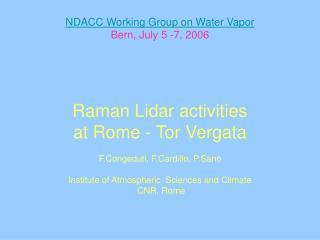 NDACC Working Group on Water Vapor Bern, July 5 -7, 2006