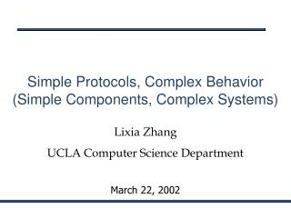 Lixia Zhang UCLA Computer Science Department