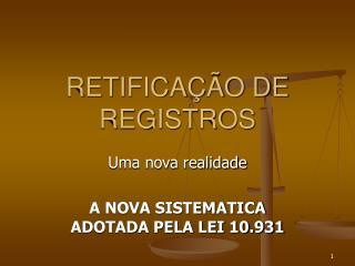 RETIFICA  O DE REGISTROS