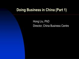 Doing Business in China (Part 1)