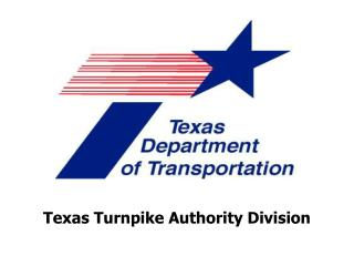 Texas Turnpike Authority Division