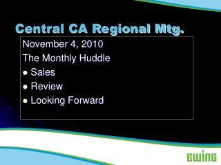 Central CA Regional Mtg.
