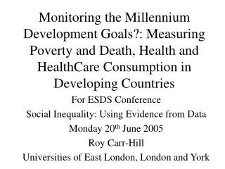 For ESDS Conference  Social Inequality: Using Evidence from Data Monday 20 th  June 2005