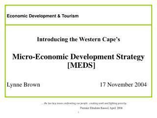 Economic Development & Tourism Introducing the Western Cape's