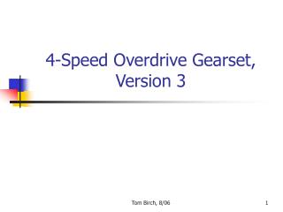 4-Speed Overdrive Gearset, Version 3