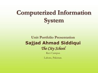 Computerized Information System