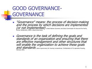 GOOD GOVERNANCE- GOVERNANCE