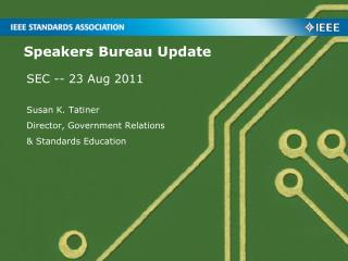 Speakers Bureau Update