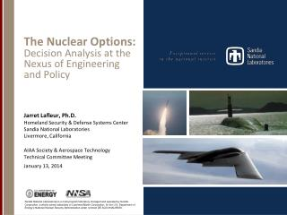 The Nuclear Options:   Decision Analysis at the Nexus of Engineering and Policy