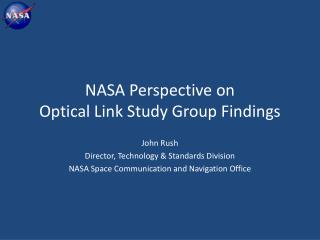 NASA Perspective on  Optical Link Study Group Findings