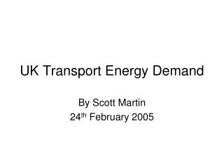 UK Transport Energy Demand