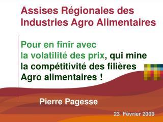 Assises Régionales des Industries Agro Alimentaires Pour en finir avec