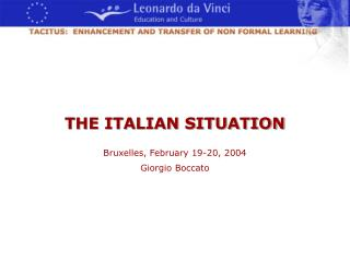 THE ITALIAN SITUATION