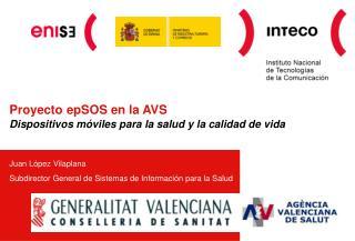 Proyecto epSOS en la AVS Dispositivos móviles para la salud y la calidad de vida