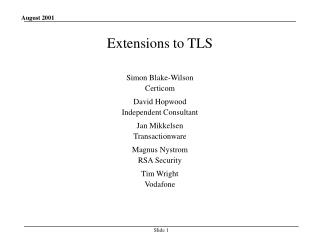 Extensions to TLS