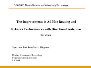 The Improvements in Ad Hoc Routing and Network Performances with Directional Antennas