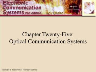 Chapter Twenty-Five: Optical Communication Systems