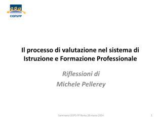 Il processo di valutazione nel sistema di Istruzione e Formazione Professionale