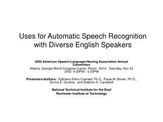 Uses for Automatic Speech Recognition with Diverse English Speakers