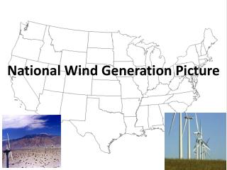 National Wind Generation Picture