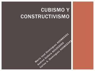 CUBISMO Y CONSTRUCTIVISMO