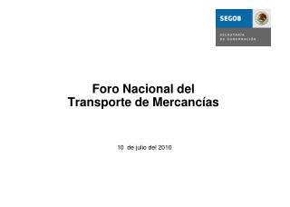 Foro Nacional del  Transporte de Mercancías