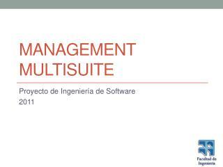 Management  MultiSuite