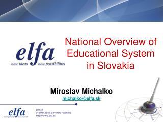 Miroslav Michalko michalko@elfa.sk