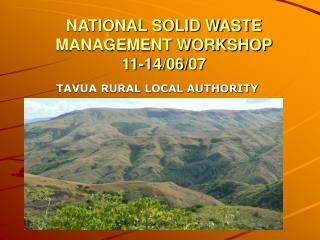 NATIONAL SOLID WASTE MANAGEMENT WORKSHOP 11-14/06/07