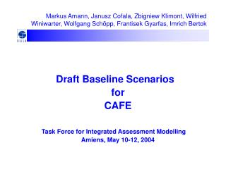 Draft Baseline Scenarios for  CAFE