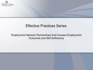 Effective Practices Series