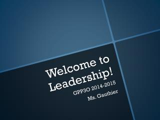 Welcome to Leadership!