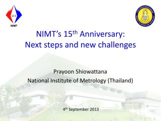 NIMT�s 15 th  Anniversary: Next steps and new challenges