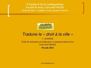 Traduire le « droit à la ville » J. Archibald
