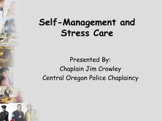 Self-Management and Stress Care